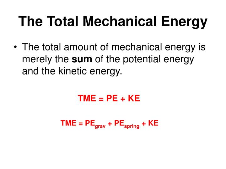 The Total Mechanical Energy