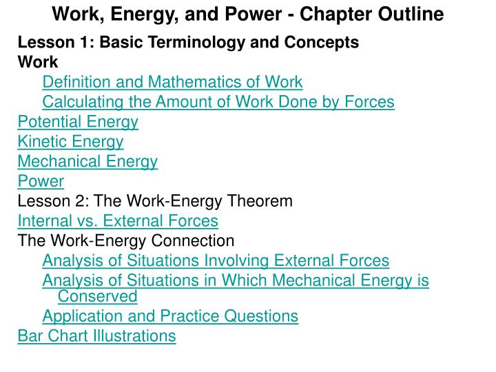 Work, Energy, and Power - Chapter Outline