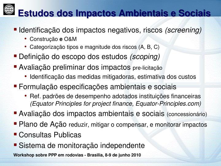 Estudos dos Impactos Ambientais e Sociais