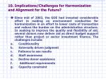 10 implications challenges for harmonization and alignment for the future