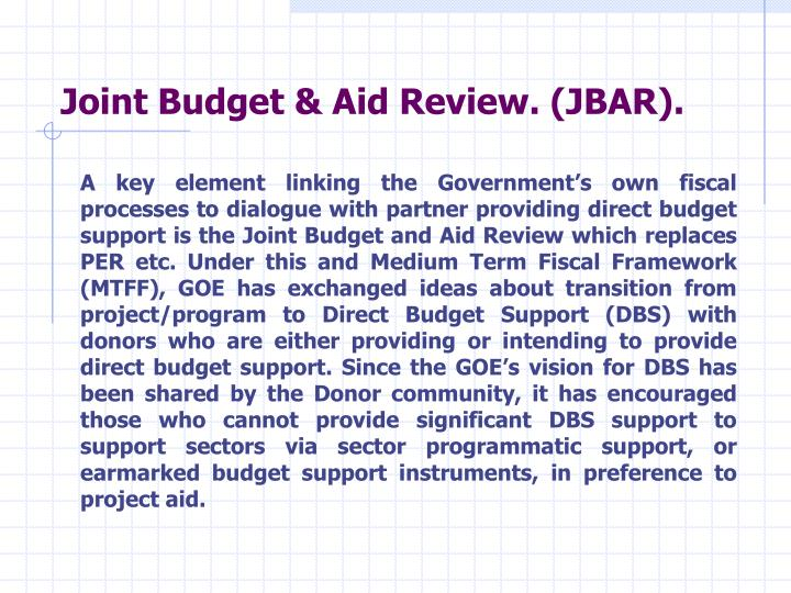 Joint Budget & Aid Review. (JBAR).