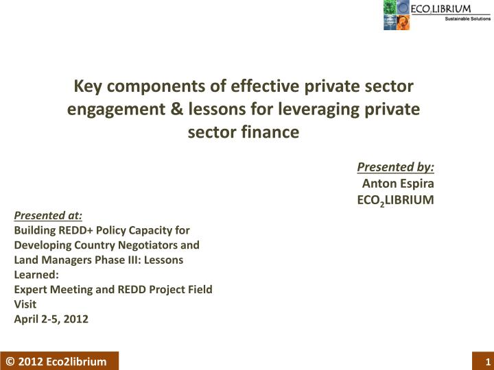 Key components of effective private sector engagement