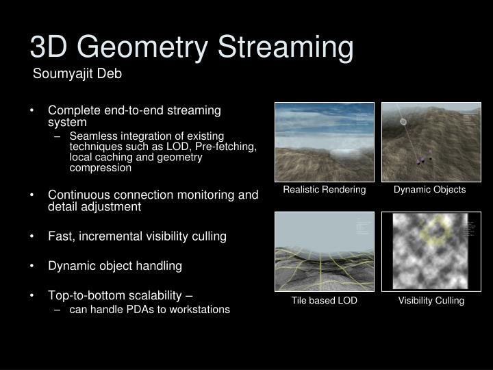 3D Geometry Streaming