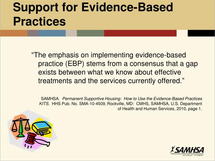 Support for Evidence-Based Practices