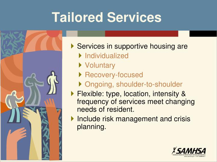 Services in supportive housing are
