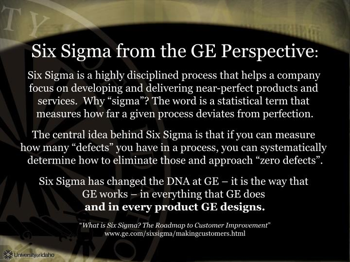 Six Sigma from the GE Perspective
