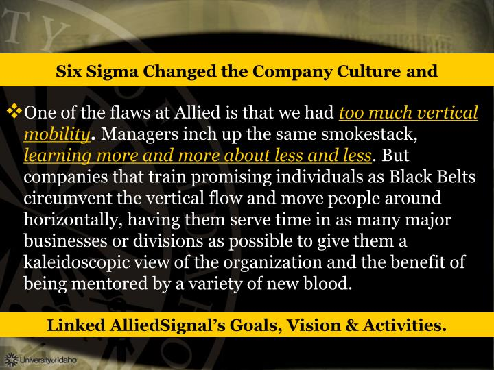 Six Sigma Changed the Company Culture