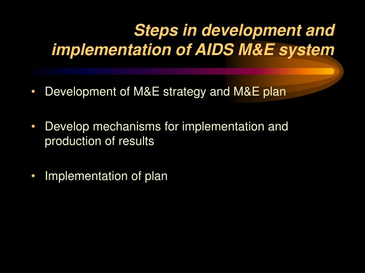 Steps in development and implementation of AIDS M&E system