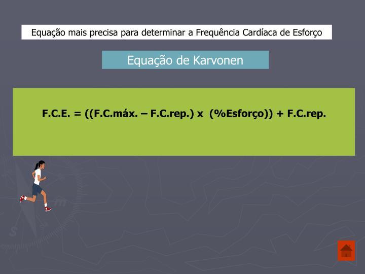 Equação mais precisa para determinar a Frequência Cardíaca de Esforço