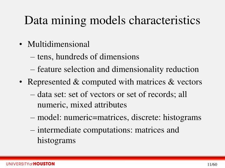 Data mining models characteristics