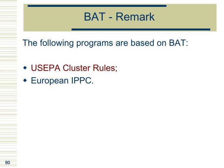 BAT - Remark