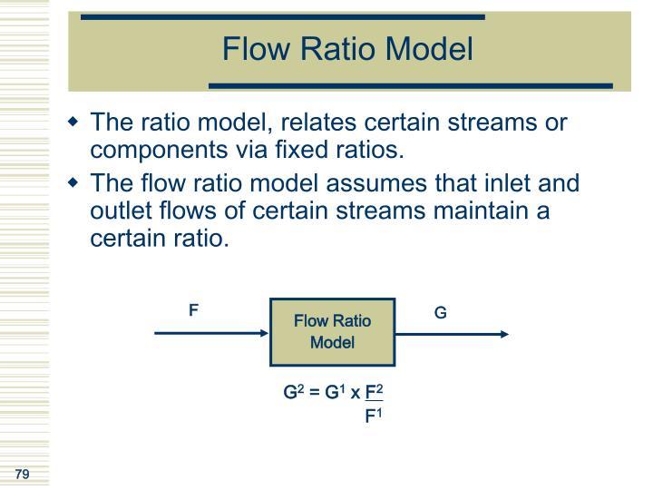 Flow Ratio Model