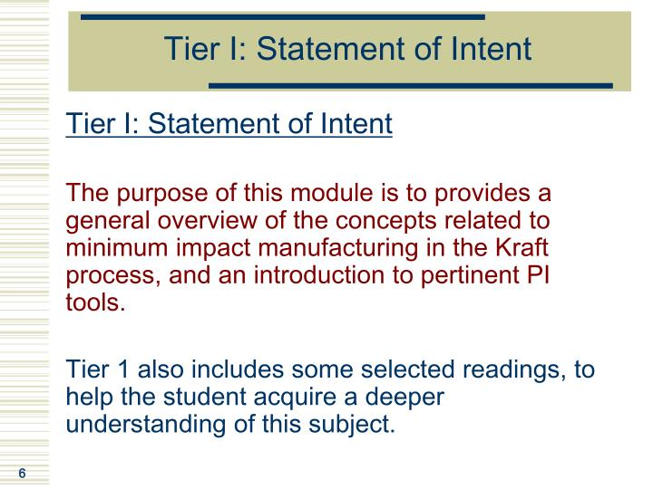 Tier I: Statement of Intent