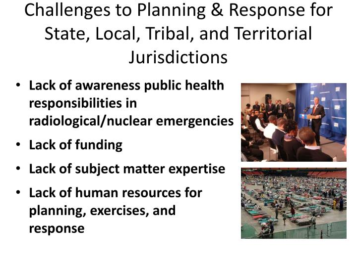 Challenges to Planning & Response for