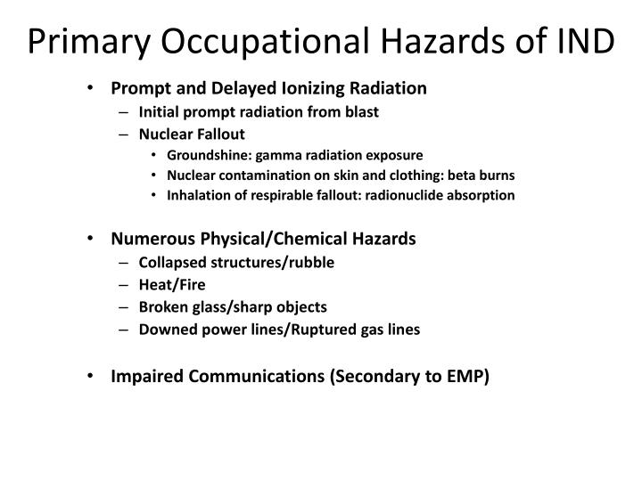 Primary Occupational Hazards of IND