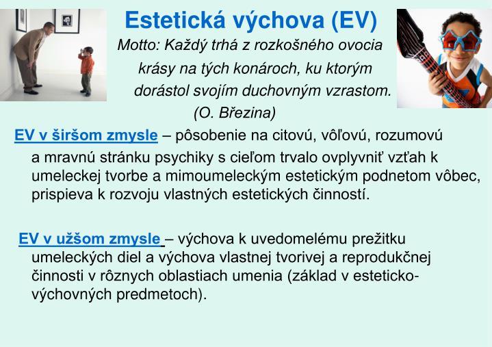 Estetická výchova (EV)