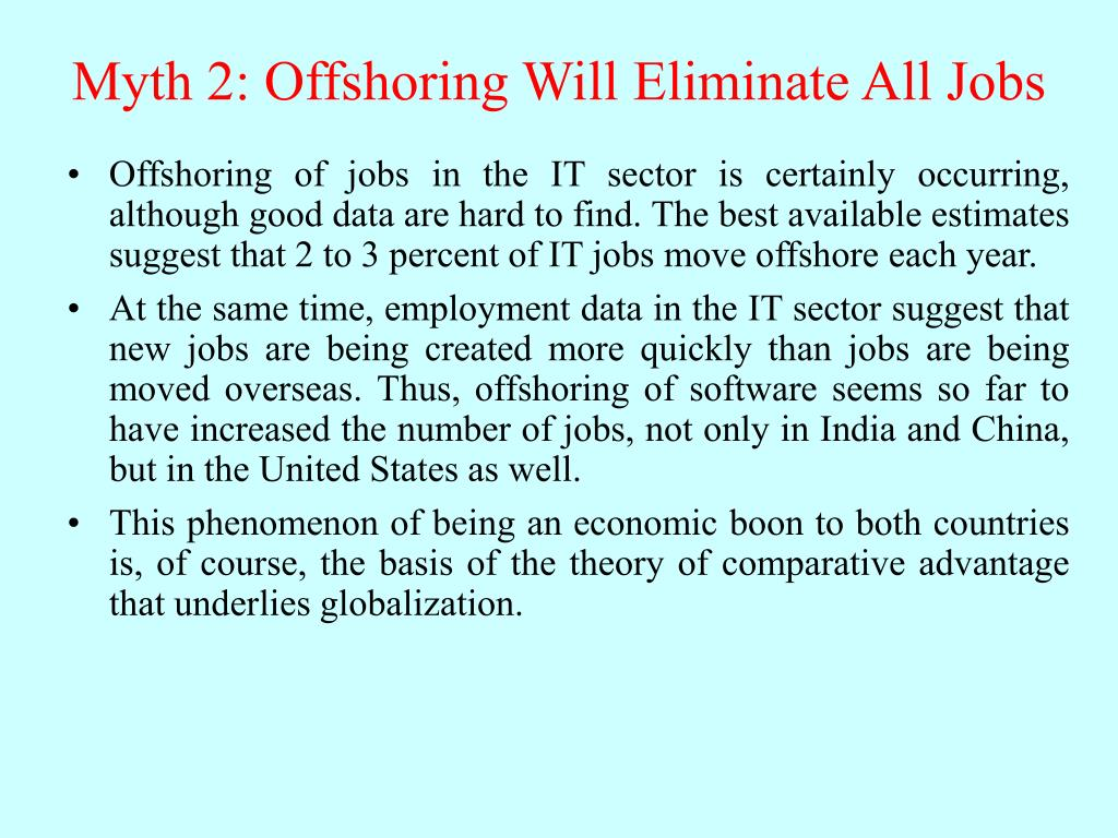 Myth 2: Offshoring Will Eliminate All Jobs