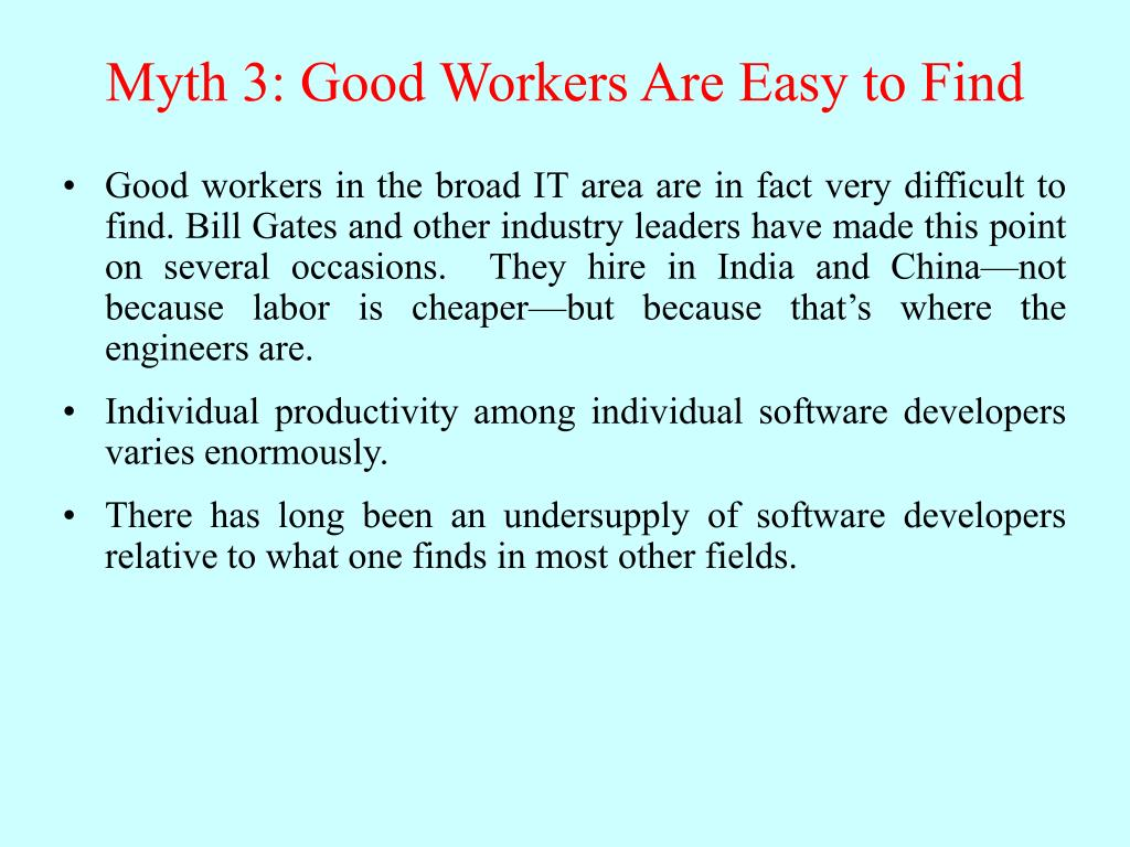 Myth 3: Good Workers Are Easy to Find