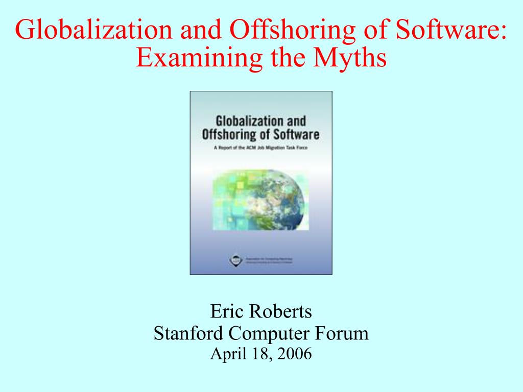 Globalization and Offshoring of Software: