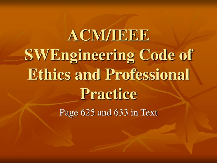 Acm ieee swengineering code of ethics and professional practice