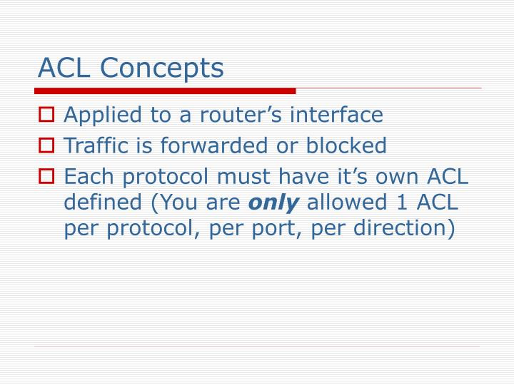 ACL Concepts