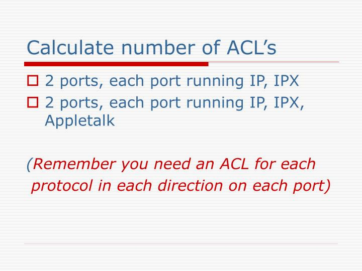 Calculate number of ACL's