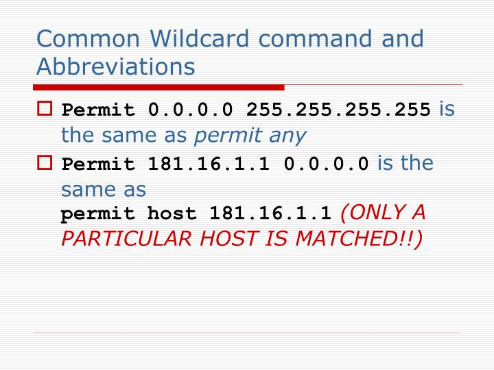Common Wildcard command and Abbreviations