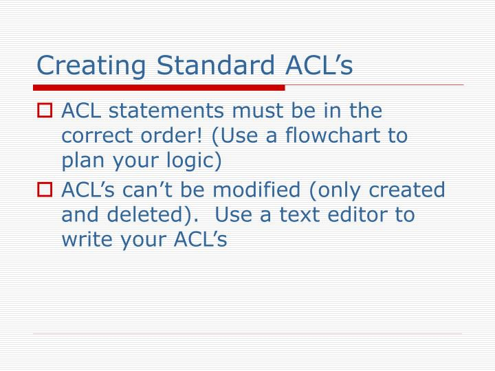 Creating Standard ACL's