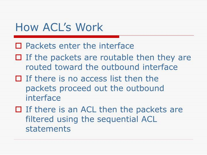 How ACL's Work