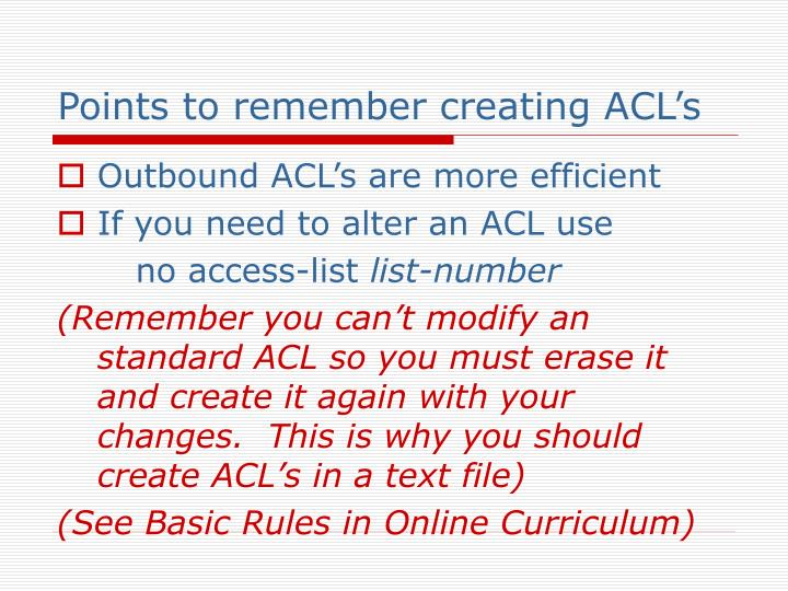 Points to remember creating ACL's