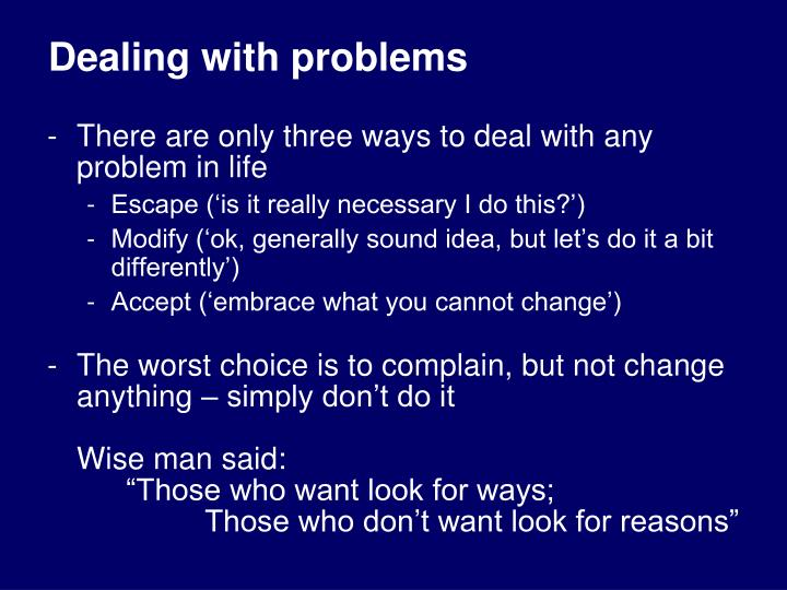 Dealing with problems