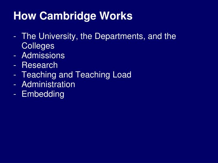 How Cambridge Works