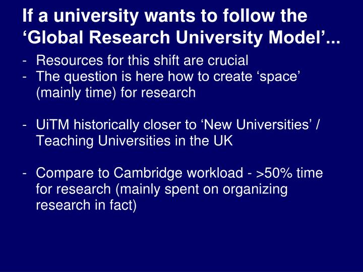 If a university wants to follow the 'Global Research University Model'...