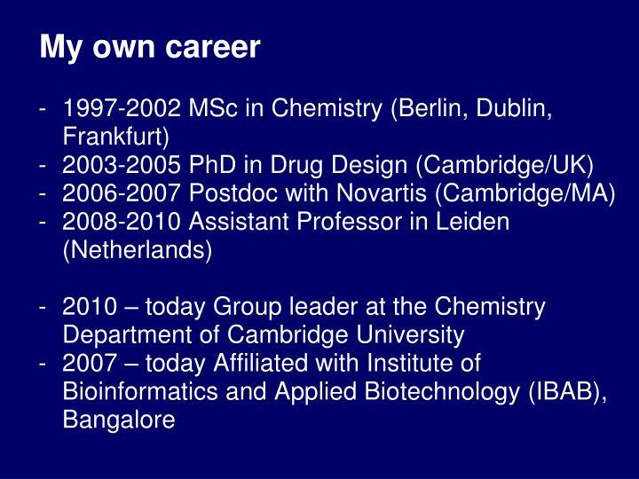 My own career