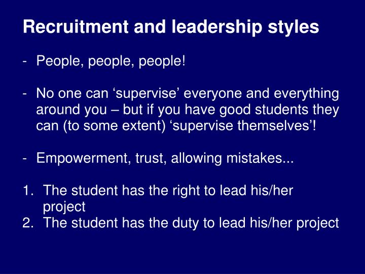 Recruitment and leadership styles