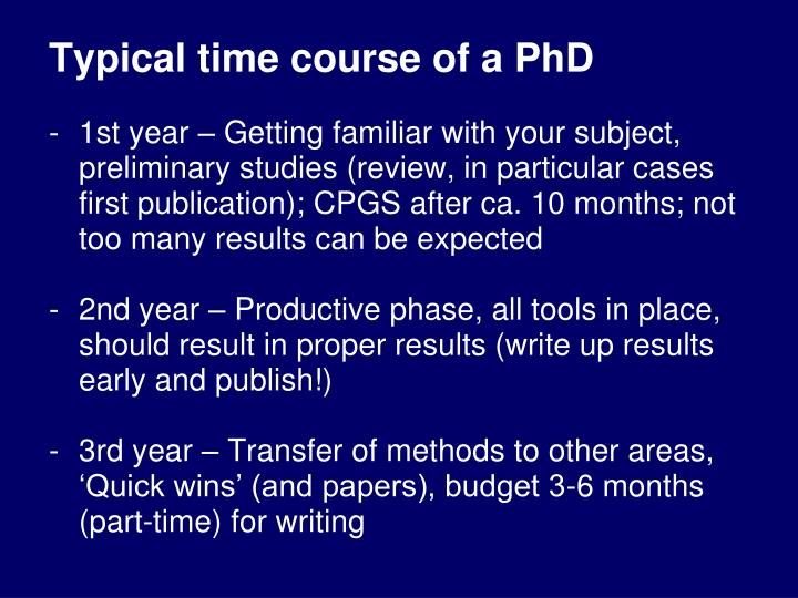 Typical time course of a PhD