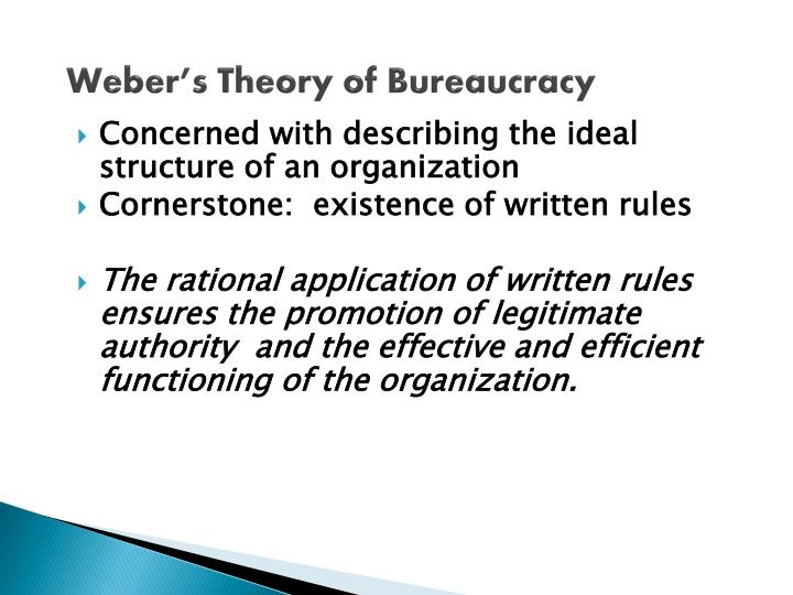 Weber's Theory of Bureaucracy