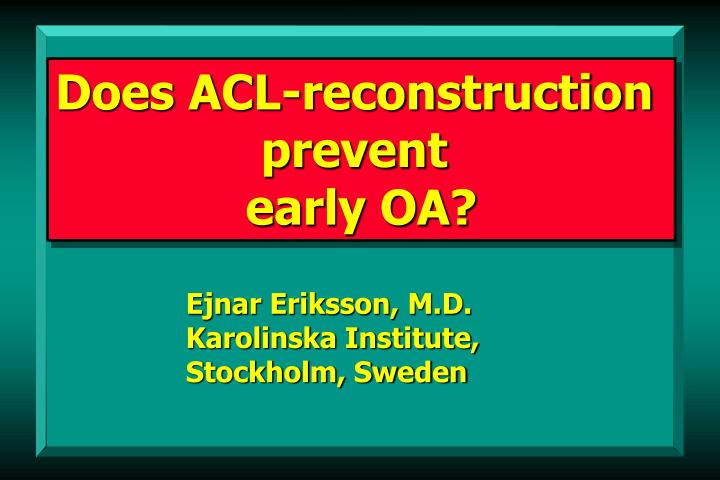 Does ACL-reconstruction