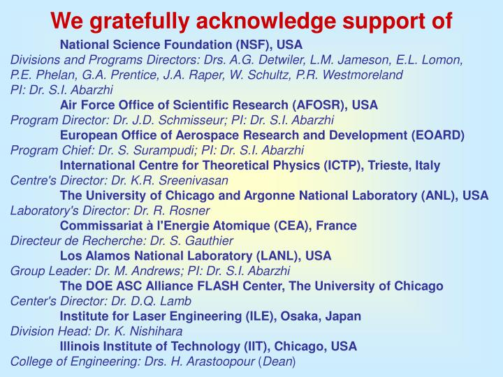 We gratefully acknowledge support of