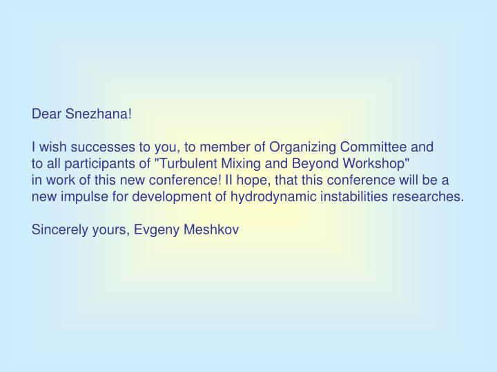 Dear Snezhana!