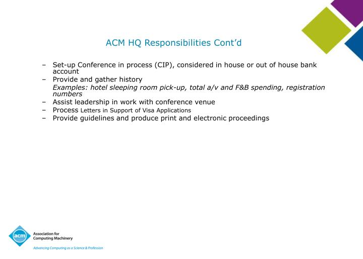 ACM HQ Responsibilities Cont'd