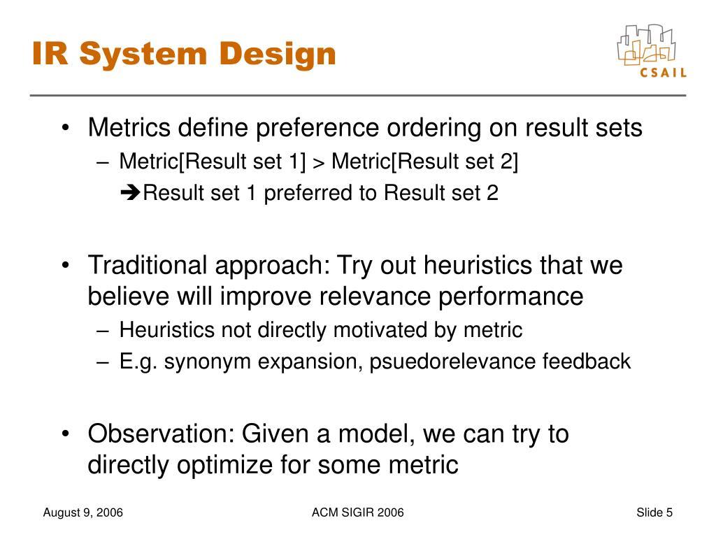 IR System Design