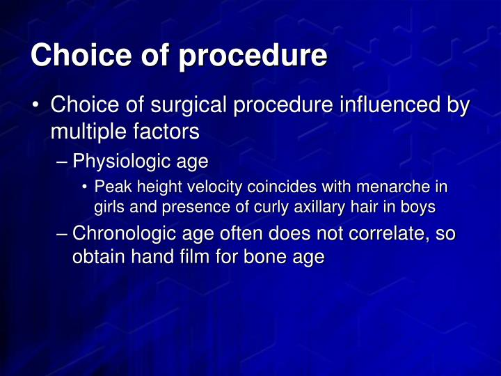 Choice of procedure