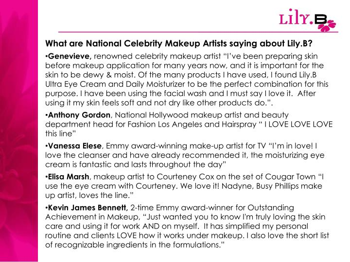 What are National Celebrity Makeup Artists saying about Lily.B?