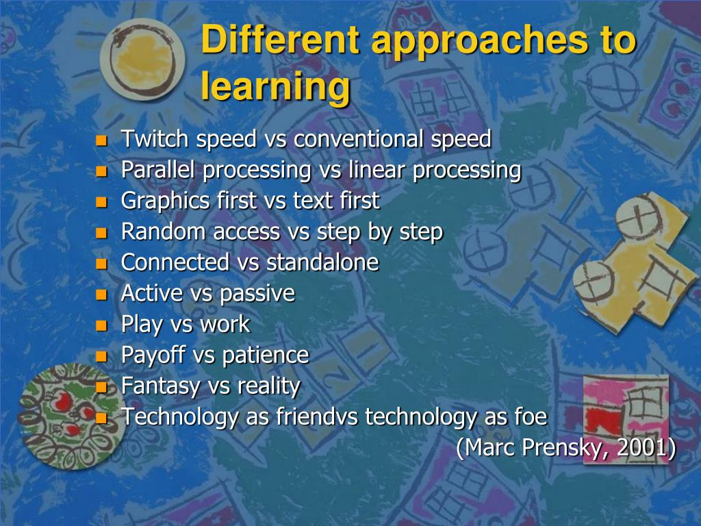 Different approaches to learning
