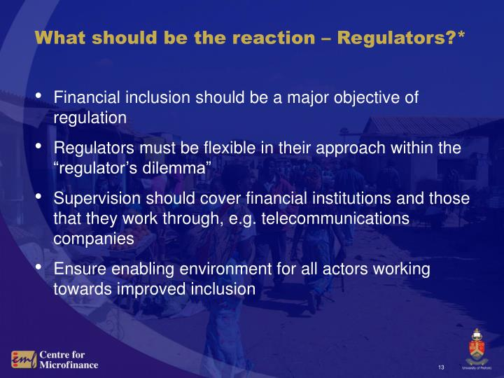 What should be the reaction – Regulators?*