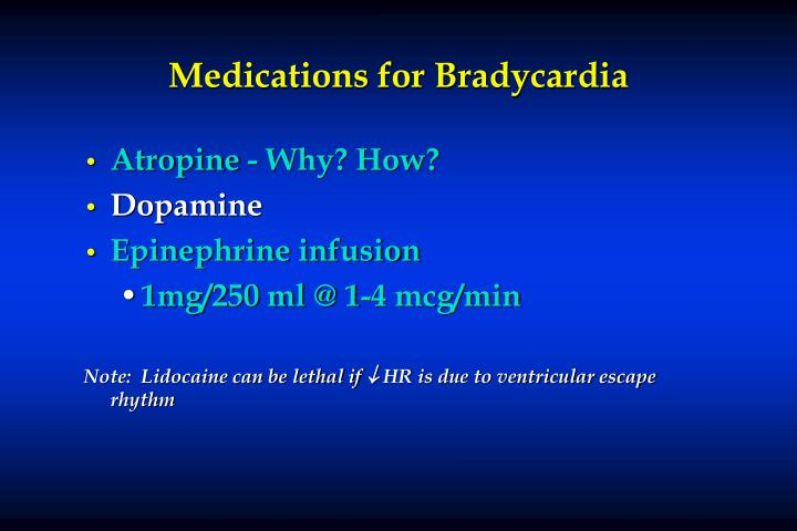 Medications for Bradycardia