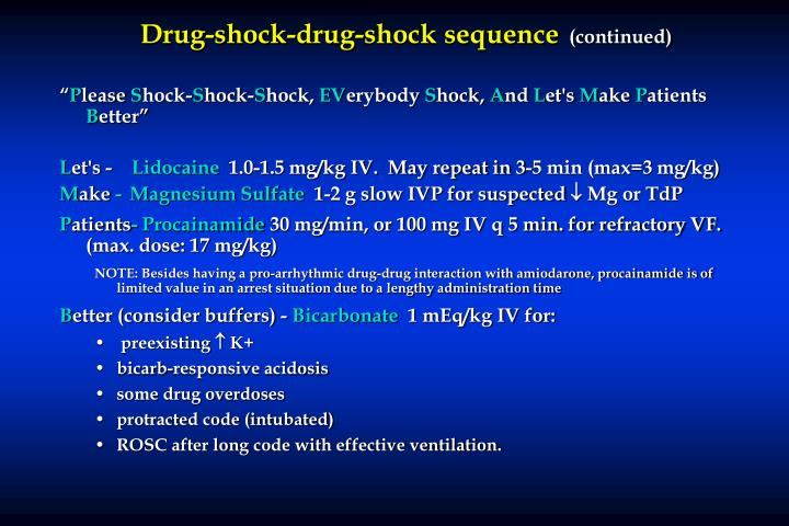 Drug-shock-drug-shock sequence