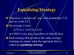 equalizing strategy29