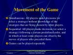 movement of the game